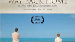 """""""Eve Dönüş Yolu"""" Filmine ABD'den 7 Ödül"""
