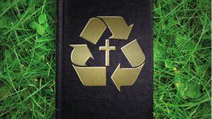 Hristiyanlar Çevrecilikten Uzaklaşıyor