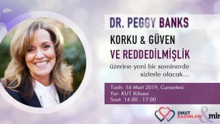 Dr. Peggy Banks, Korku&Güven ve Reddedilmişlik Üzerine Seminer Verecek