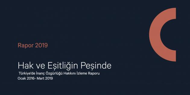 ''Hak ve Eşitliğin Peşinde Türkiye'de İnanç Özgürlüğü Hakkını İzleme Raporu'' İnanç Özgürlüğü Girişimi'nin Web Sitesinde Yayınlandı!