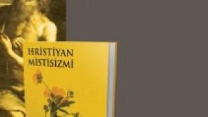 Buğra Poyraz'ın Hristiyan Mistisizmi kitabı çıktı