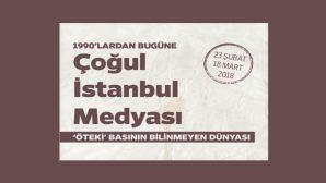 'Çoğul İstanbul Medyası Sergisi' Depo'da