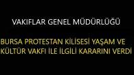 """""""Bursa Protestan Kilisesi Yaşam ve Kültür Vakfı"""" Resmi Gazetede Resmen Yayımlandı"""