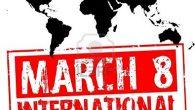 8 Mart Dünya Kadınlar Günü Tarihçesi