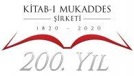 Kitab-ı Mukaddes Şirketi, Türkiye'deki 200. Yıl Kutlamalarına Başladı