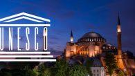 Unesco, Ayasofya'nın Dünya Kültür Mirası Statüsünün Gözden Geçirileceğini Açıkladı