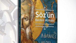 Kitab-ı Mukaddes Şirketi, İskenderiyeli Aziz Athanasyus'un Kitabını Okuyucuyla Buluşturuyor